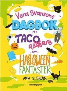 bokomslag Vera Svansons dagbok för tacoälskare och halloweenfantaster
