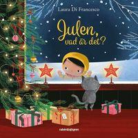 bokomslag Julen, vad är det?
