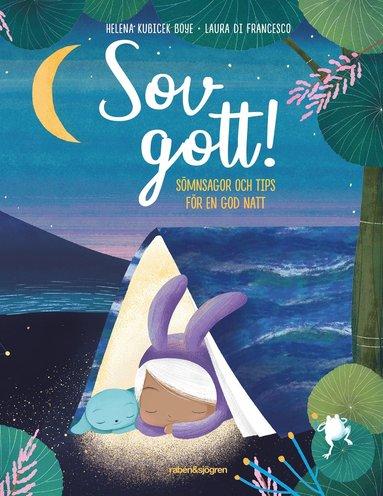 bokomslag Sov gott! : sömnsagor och tips för en god natt