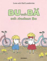 bokomslag Bu och Bä och stackars Bo
