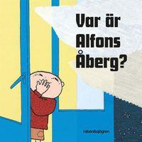 bokomslag Var är Alfons Åberg?