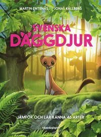 bokomslag Svenska däggdjur : Jämför och lär känna 46 arter