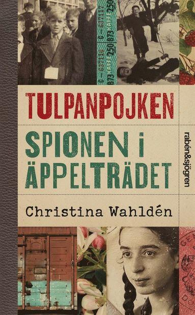 bokomslag Tulpanpojken ; Spionen i äppelträdet