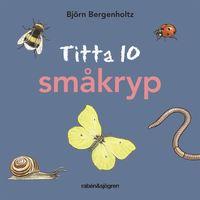 bokomslag Titta 10 småkryp