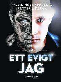bokomslag Ett evigt jag : Projekt Pisces