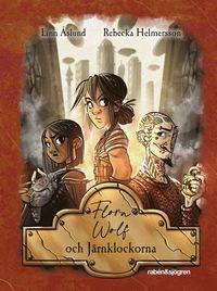 bokomslag Flora Wolf och Järnklockorna
