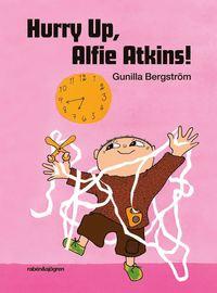 bokomslag Hurry Up, Alfie Atkins!
