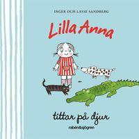 bokomslag Lilla Anna tittar på djur