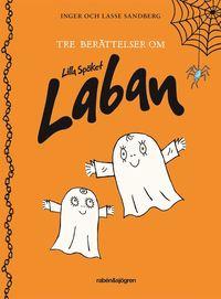 bokomslag Tre berättelser om Lilla Spöket Laban