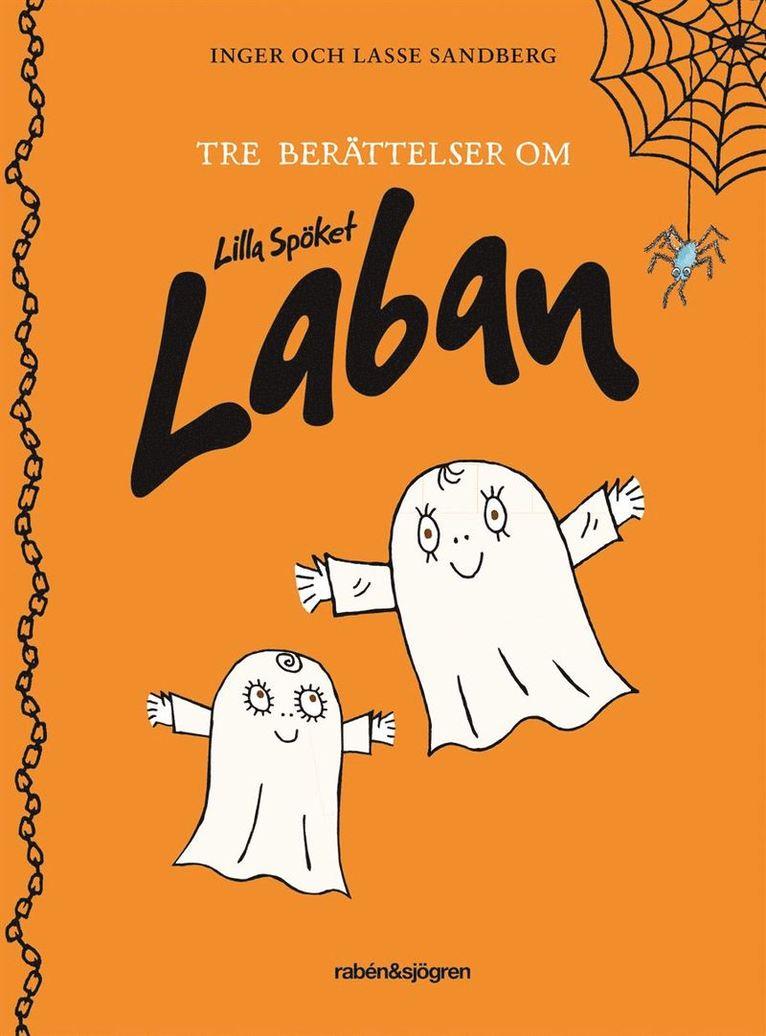 Tre berättelser om Lilla Spöket Laban 1