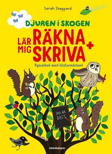bokomslag Djuren i skogen lär mig räkna + skriva