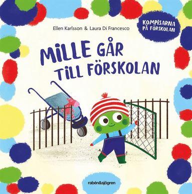 bokomslag Mille går till förskolan
