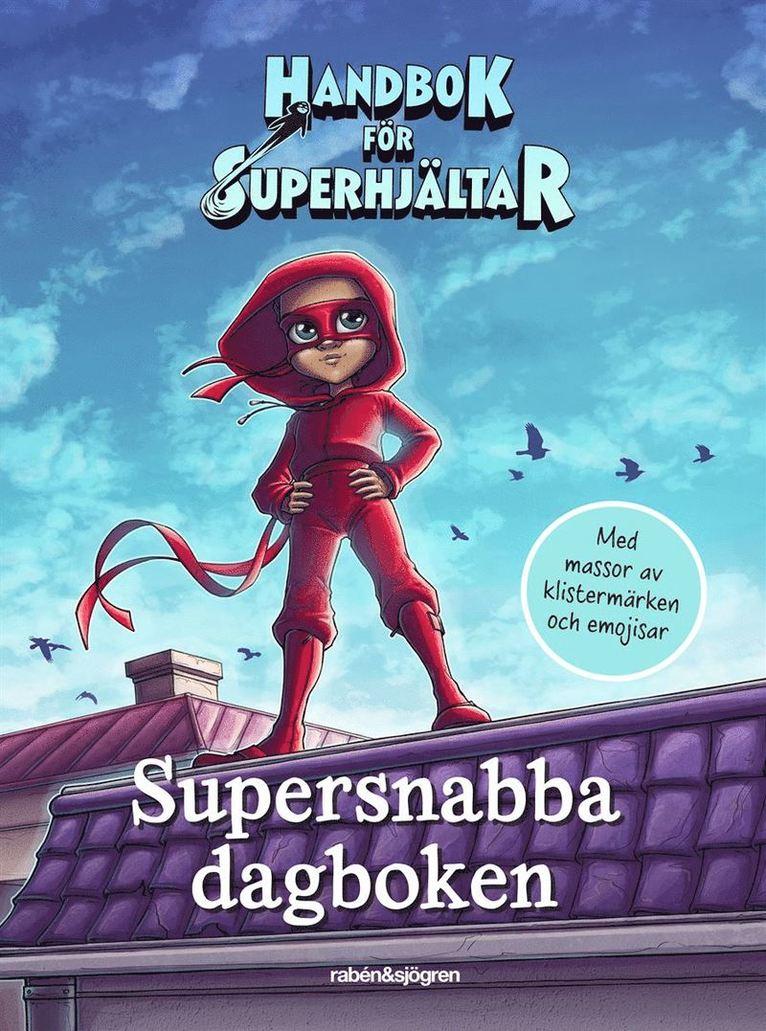 Supersnabba dagboken 1