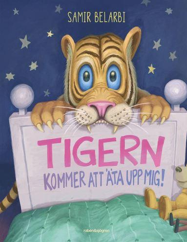 bokomslag Tigern kommer att äta upp mig!