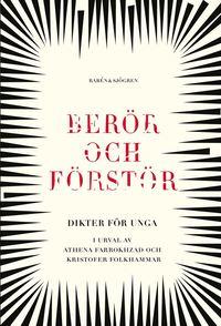 bokomslag Berör och förstör : dikter för unga