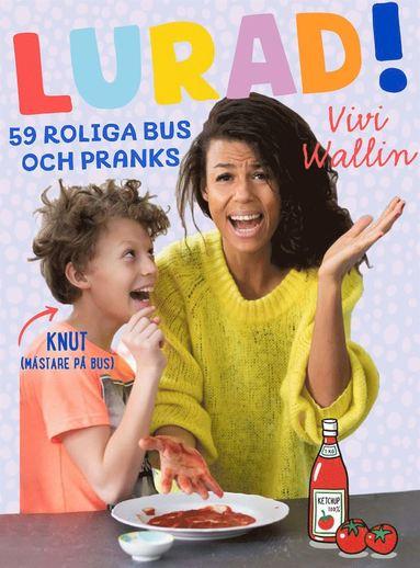 bokomslag Lurad! : 59 roliga bus och pranks