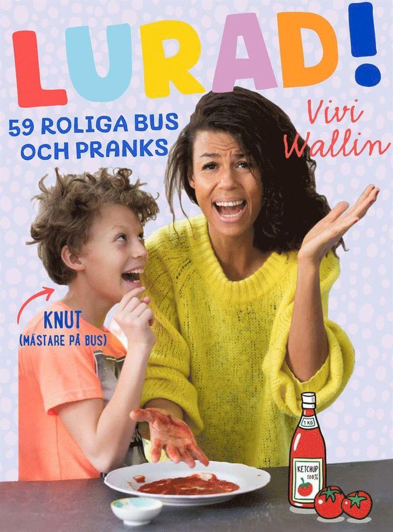 Lurad! : 59 roliga bus och pranks 1