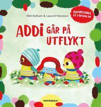 bokomslag Addi går på utflykt