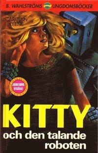 bokomslag Kitty och den talande roboten