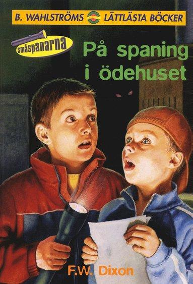 bokomslag På spaning i ödehuset