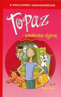 bokomslag Topaz : scenskolans stjärna