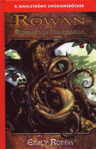 bokomslag Rowan och Vandrarna