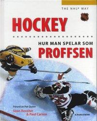 bokomslag Hockey : Hur du spelar som proffsen