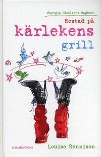 bokomslag Rostad på kärlekens grill