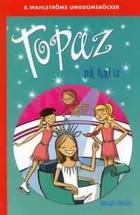 bokomslag Topaz på hal is