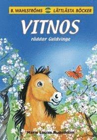 bokomslag Vitnos räddar Guldvinge