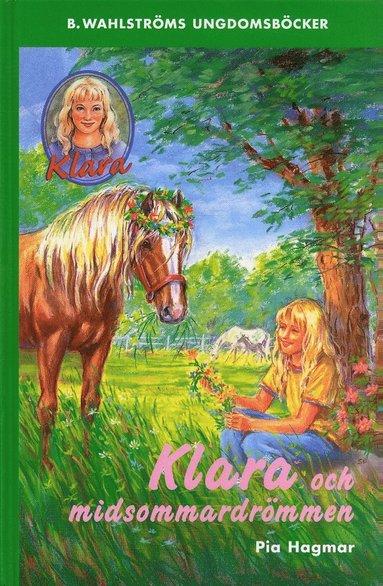bokomslag Klara och midsommardrömmen