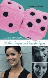 bokomslag Killar, kompisar och kosmiska kyssar