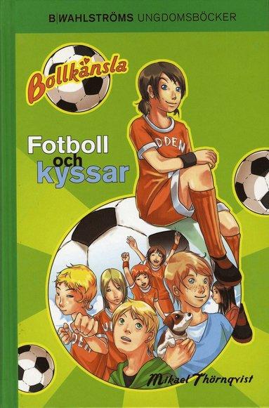 bokomslag Fotboll och kyssar