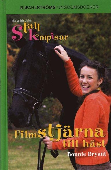 bokomslag Filmstjärna till häst