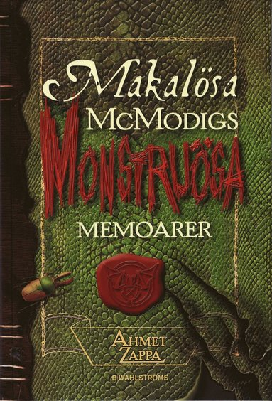 bokomslag Makalösa McModigs monstruösa memoarer