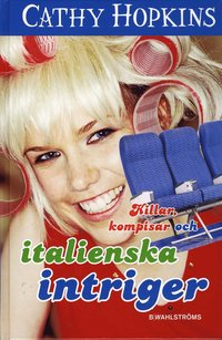 bokomslag Killar, kompisar och italienska intriger