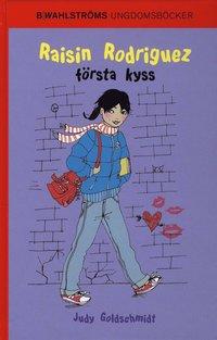 bokomslag Raisin Rodriguez första kyss