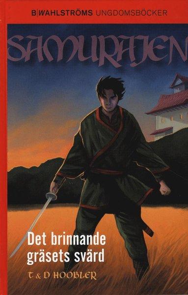 bokomslag Det brinnande gräsets svärd