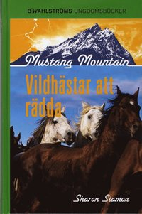bokomslag Vildhästar att rädda
