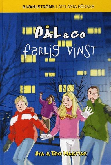 bokomslag Pål & Co 2 - Farlig vinst