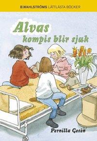 bokomslag Alvas kompis blir sjuk