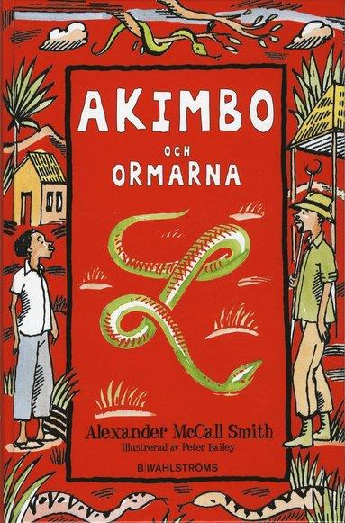 bokomslag Akimbo och ormarna