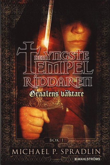bokomslag Den yngste tempelriddaren : graalens väktare