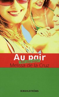 bokomslag Au pair - Allt eller inget