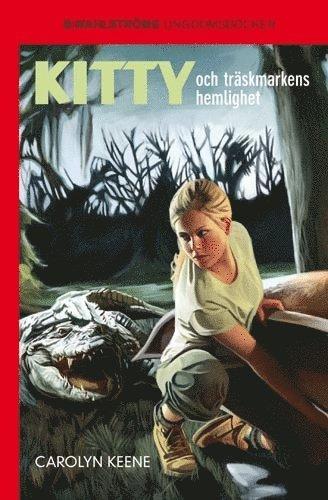 bokomslag Kitty och träskmarkens hemlighet