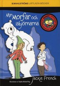 bokomslag Min morfar och isbjörnarna