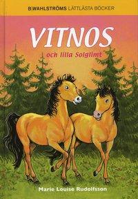 bokomslag Vitnos och lilla solglimt