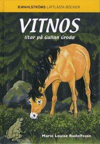 bokomslag Vitnos litar på Gullan Groda