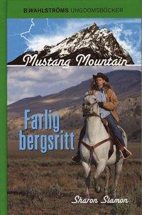 bokomslag Farlig bergsritt