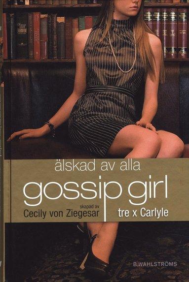 bokomslag Tre x Carlyle : älskad av alla